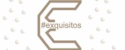 #exquisitos